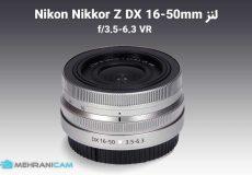 0لنز Nikon Nikkor Z DX 16-50mm f/3.5-6.3 VR